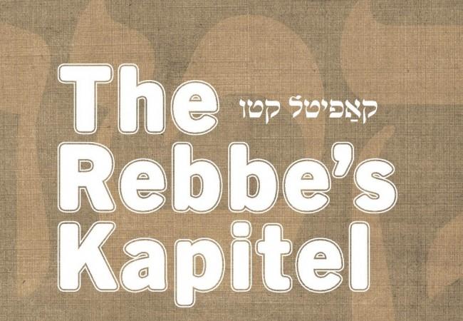 The Rebbe's New Kapitel