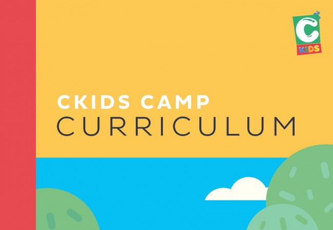 CKids Launching a New Camp Curriculum
