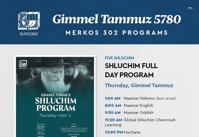Merkos 302 Gimmel Tammuz Programs