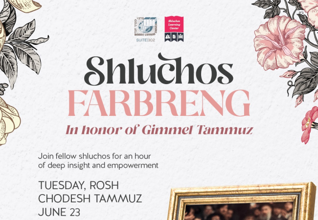 Through the day TODAY: Shluchos Farbreng in Preparation for Gimmel Tammuz