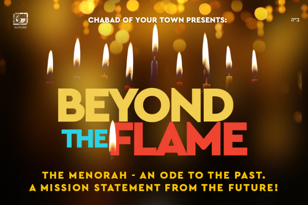 "This Chanukah Shluchim Will Take Their Communities On A Journey ""Beyond The Flame"" – A Unique Virtual Event"